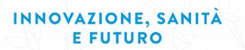 Innovazione sanità e futuro